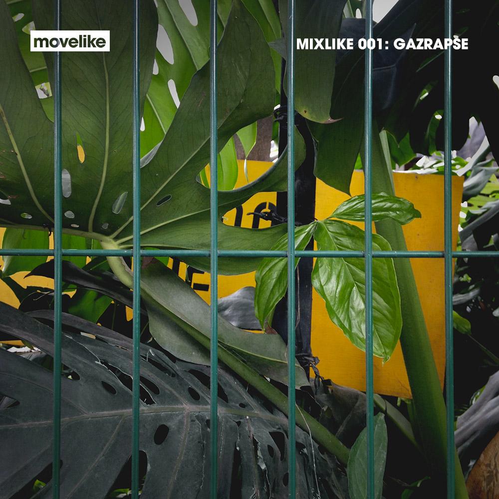 MIXLIKE 001: Gazrapse artwork