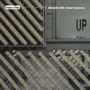 MIXLIKE 005: Violet Systems cover