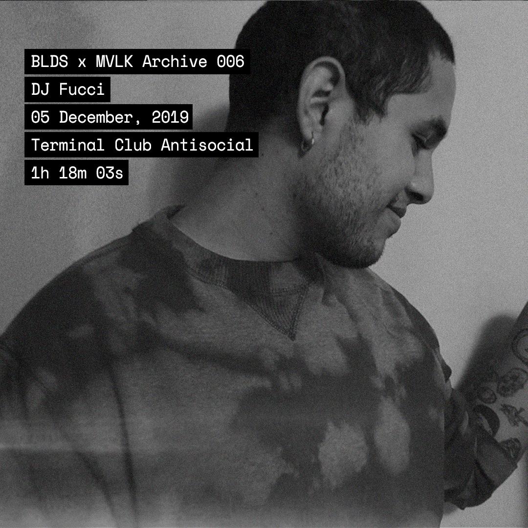 BLDS X MVLK 006: DJ Fucci artwork