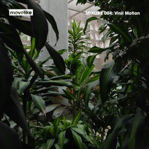 MIXLIKE 004: Vinil Motion cover