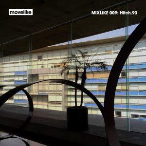 MIXLIKE 009: Hitch.93 cover