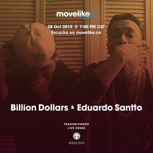 MOVELIKE Radio Obispado 08: Billion Dollars & Eduardo Santto cover