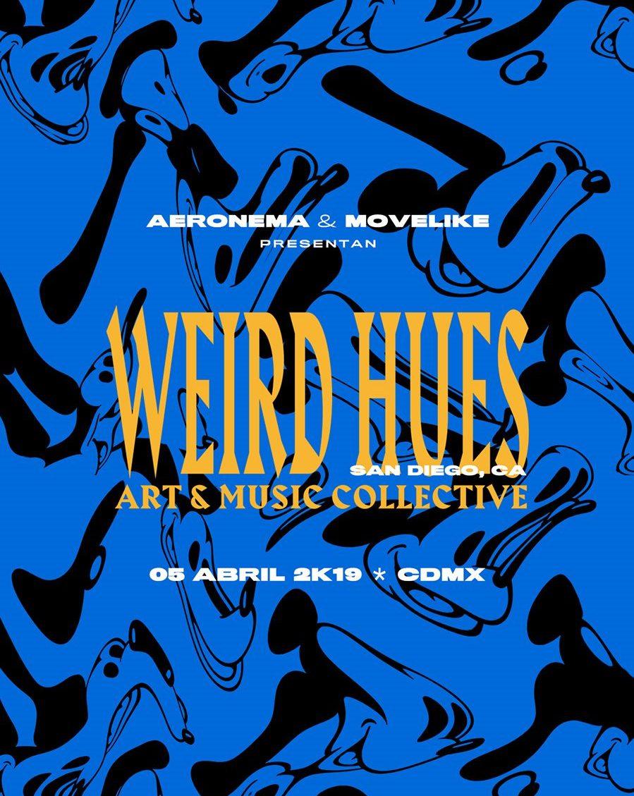 Weird Hues @ CDMX artwork